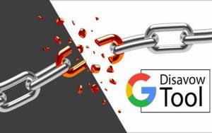 Disavow Tool (Google Bağlantıları Reddetme Aracı)