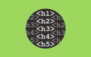 H (Heading) Etiketi Kullanımı