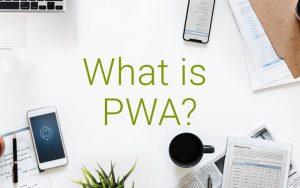 PWA (Progressive Web Apps) Nedir?